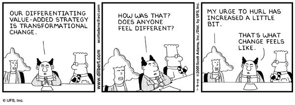 Dilbert is (as always) spot on.